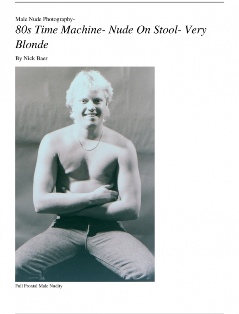 Nude Male Photo eBook Male Nude Photography- 80s Time Machine- Nude On Stool- Very Blonde