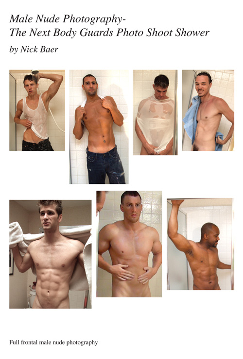 Male Nude Photography- The Next Body Guards Photo Shoot Shower (7x10)