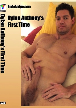 Dylan Anthony's First Time