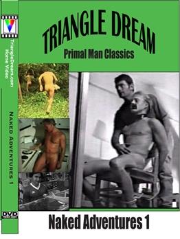 Primal Man Classics- Naked Adventures 1