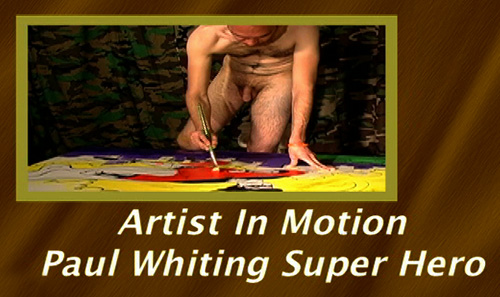 Primal-Man-Artist-In-Motion---Paul-Whiting-Super-Hero-gay-dvd