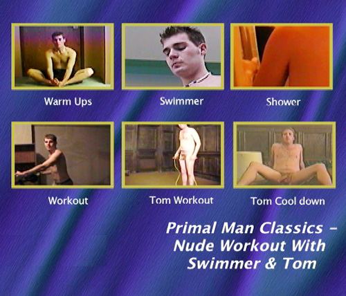 Primal-Man-Classics--Nude-Workout-With-The-Swimmer-&-Tom-gay-dvd