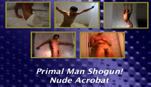 Primal-Man-Shogun!-Nude-Acrobat-gay-dvd