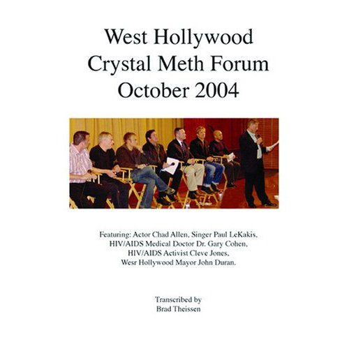 West Hollywood Crystal Meth Forum 2004