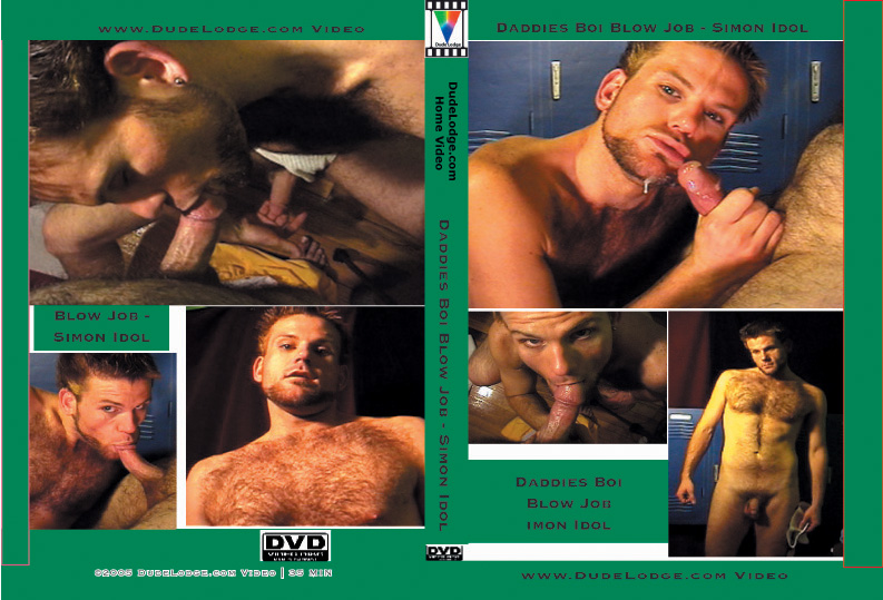 Daddies Boi Blow Job Simon Idol-gay-dvd