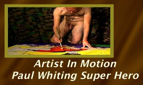 Primal-Man-Artist-In-Motion---Paul-Whiting-Super-Hero-gay-dvd