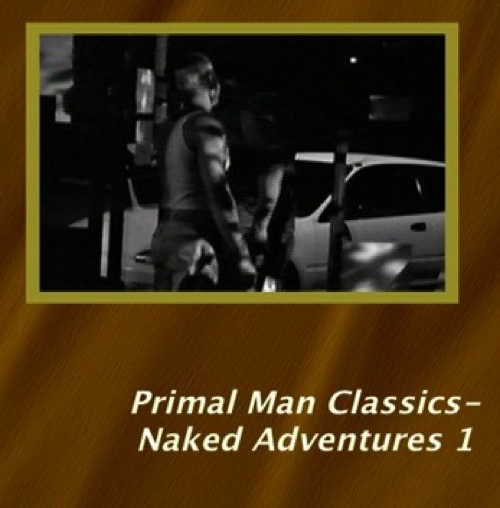 Primal-Man-Classics--Naked-Adventures-1-gay-dvd