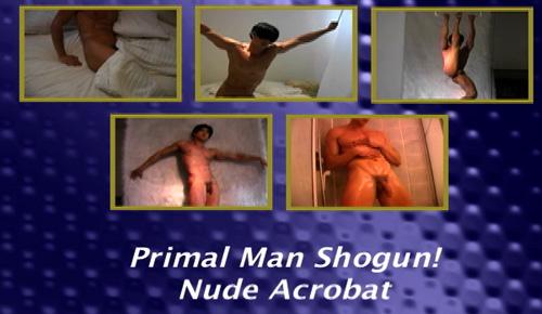 Primal-Man-Shogun!-Nude-Acrobat-gay-dvd