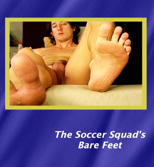 Primal-Man-The-Soccer-Squad's-Bare-Feet-gay-dvd